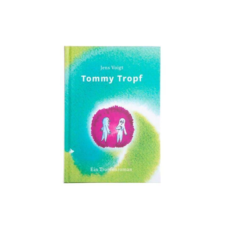 Kinderbuch Tommy Tropf