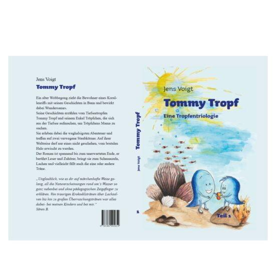 Tommy Tropf ist ein Kinderroman über einen Tiefseetropfen.